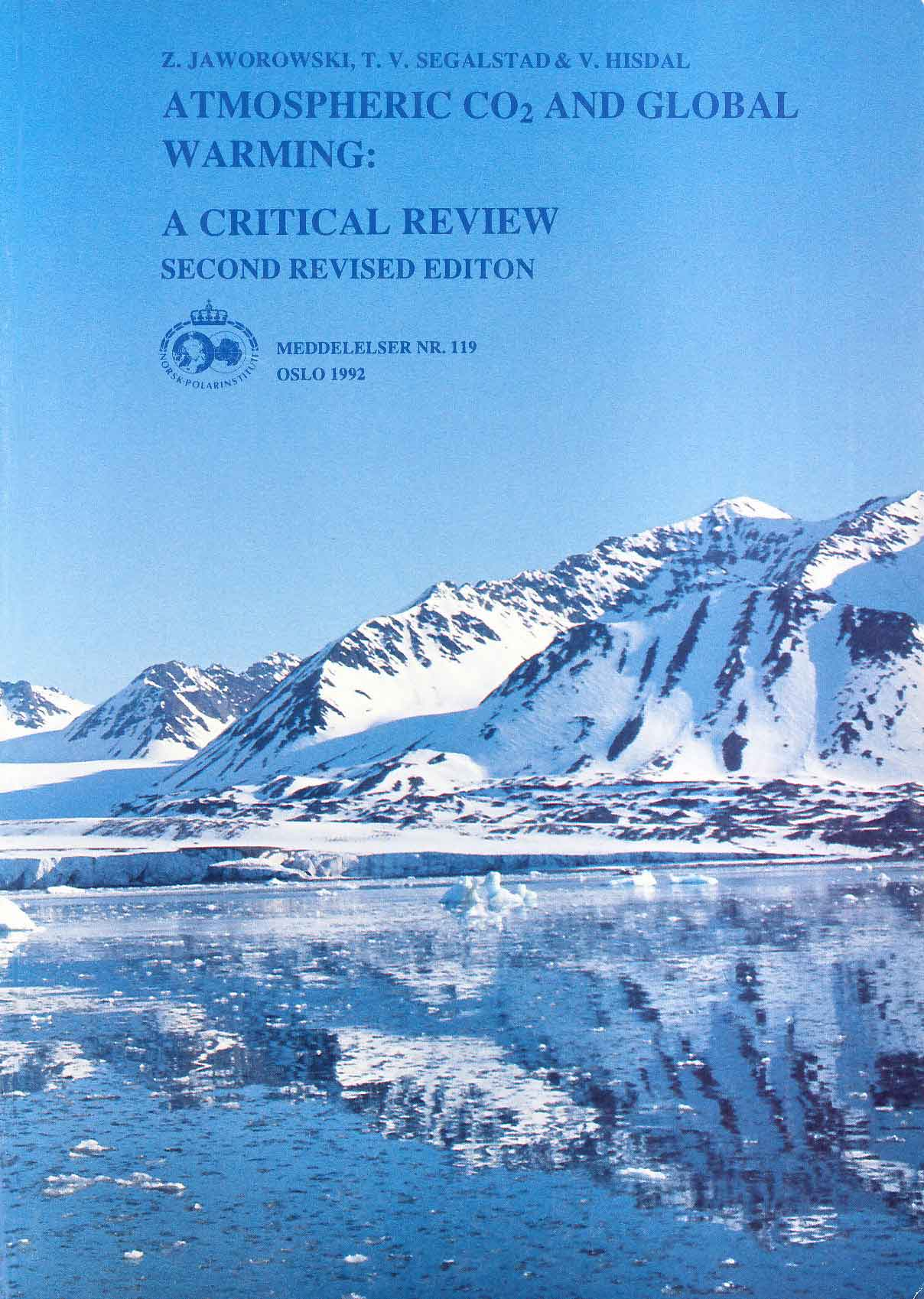 Our report 'Atmospheric CO2 and global warming: a critical review' (PDF; ~3.7 Mbyte).